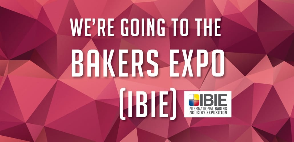 Were Going to the Bakers Expo (IBIE) | Dough Tech